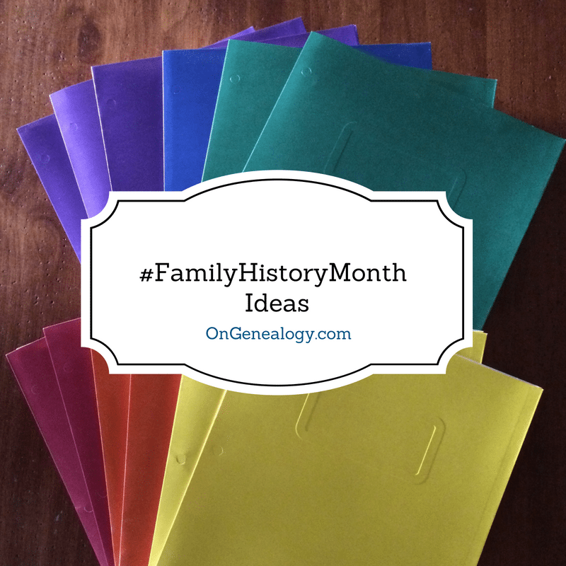 #FamilyHistoryMonth ideas