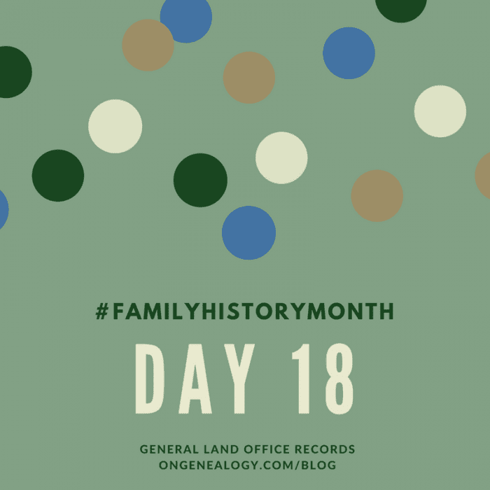 General Land Office Records Family History Month